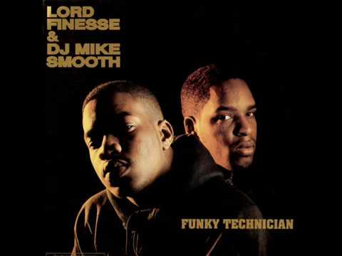 Lord Finesse & DJ Mike Smooth - Funky Technician (Full Album) 1990