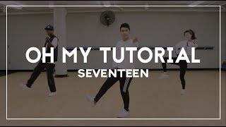 [K:ODE] SEVENTEEN(세븐틴) - 어쩌나 (Oh My!) | Mirrored Tutorial