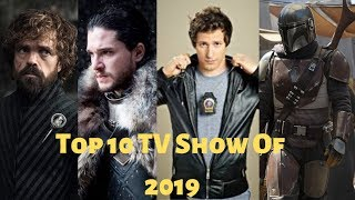 Top 10 Must Watch TV Shows Of 2019 !!!!