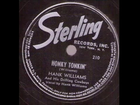 Hank Williams And His Drifting Cowboys  Honky Tonkin'  STERLING 210