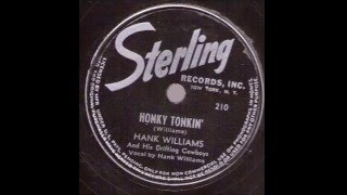 Hank Williams And His Drifting Cowboys  Honky Tonkin