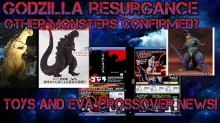 Godzilla 2016 New Toy News! Other Monsters Confirmed By Bandai? Evangelion cross toys (May 2016)
