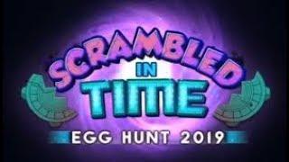 Eventlerrrrrrrr/ROBLOX EVENT/Roblox Egg Hunt 2019 Scrambled In Time!!!