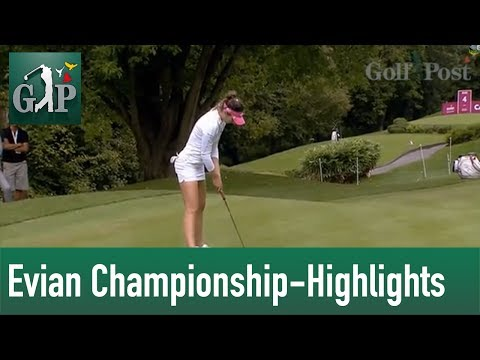 Evian Championship 2013 LPGA Highlights mit Golf Post