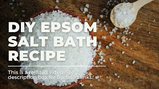 How To | Epsom Salt Bath Recipe Thumbnail
