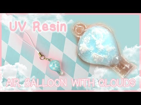 UV Resin Craft ♥ Air Balloon Charm with Clouds