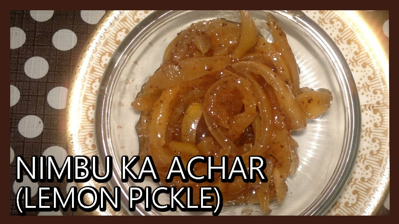Nimbu Ka Achar Sweet Lemon Pickle Instant Lemon Pickle Recipe By