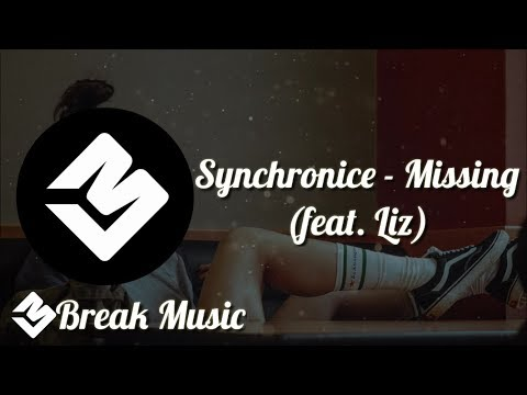 Synchronice - Missing (feat. Liz)