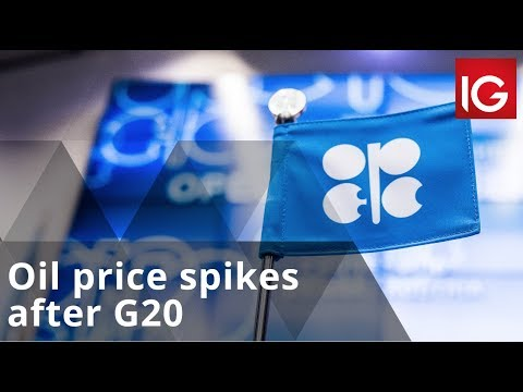 Oil price spikes after G20, could OPEC push it further?