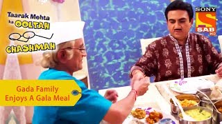 Your Favorite Character | Gada Family Enjoys A Gala Meal | Taarak Mehta Ka Ooltah Chashmah