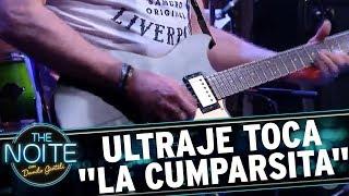 "Ultraje toca ""La Cumparsita"", do Gerardo Matos Rodrigues | The Noite (16/11/17)"