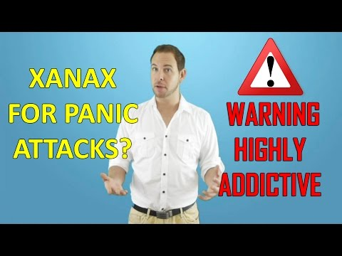 Xanax for Panic Attacks?  (Strong Warning)