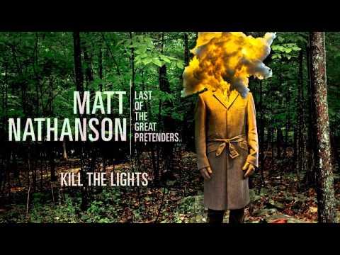 Matt Nathanson - Kill The Lights [AUDIO]