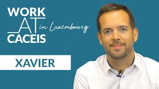 WORK AT CACEIS in Luxembourg! Meet Xavier, Relationship Manager  Private Equity and Real Estate