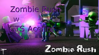 Second Video In The Same Day!? :O| Roblox Zombie Rush ft. GTS Acefire
