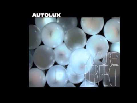 Autolux - Sugarless