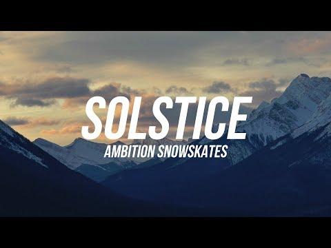 Ambition Snowskate SOLSTICE [2017]