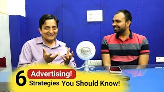 6 Secret Strategies For Advertising You Should Know With Gaurav Bharadwaj