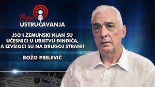 Božo Prelević - JSO i zemunski klan su učesnici u ubistvu Đinđića, a izvšioci su na drugoj strani!