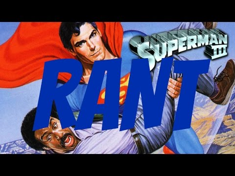 Superman III - Movie Review/Rant