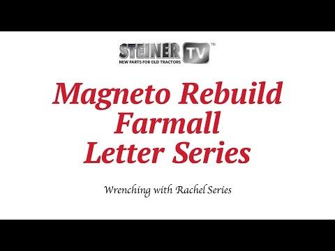 Magneto Rebuild on Farmall Letter Series Tractor - YouTube
