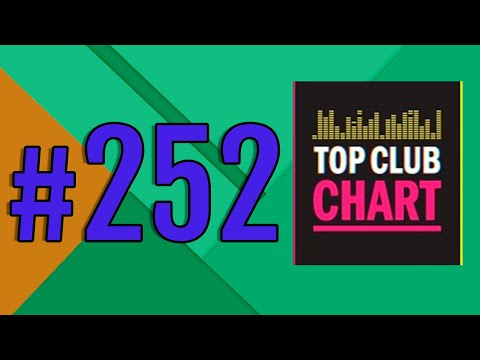 Top Club Chart #252 - Top 25 Dance Tracks (15.02.2020)