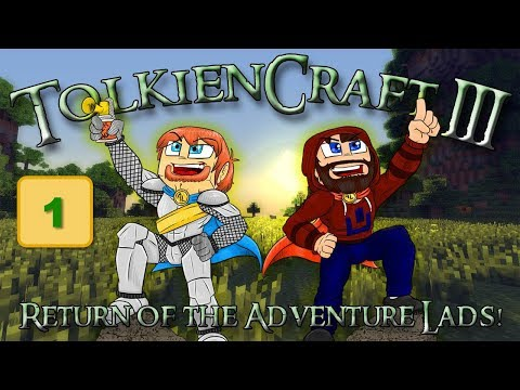 Return of the Adventure Lads! - TolkienCraft III with Modii, Ep 1!