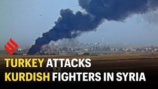 Turkey begins attack on Kurdish fighters in Syria