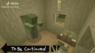 TO BE CONTINUED MINECRAFT #2