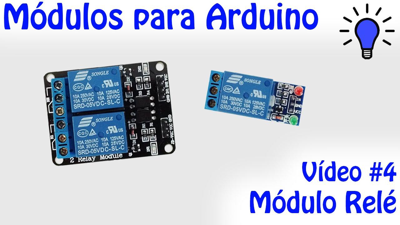 Módulos Para Arduino Vídeo 04 Módulo Relé