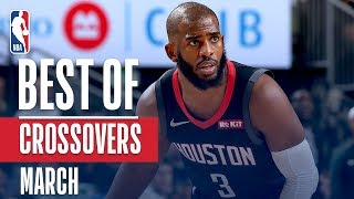 NBA\'s Best Crossovers | March 2018-19 NBA Season