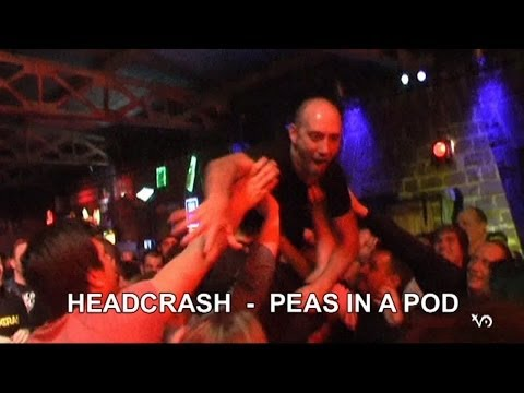 07 HEADCRASH - PEAS IN A POD