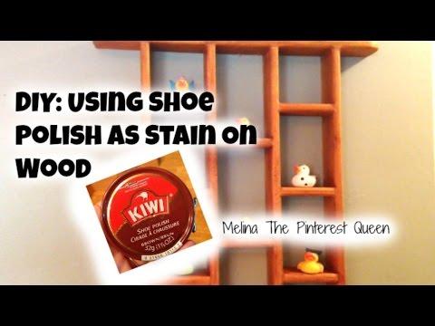 DIY: Using Shoe Polish As Stain On Wood