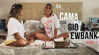 Na cama com Gio Ewbank e.... Deborah Secco (parte 1) | GIOH thumbnail