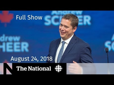 The National for Friday August 24, 2018 — Hurricane Lane, CPC Convention, B.C. Wildfires