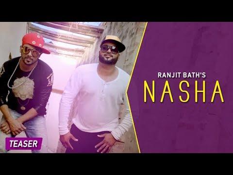 NASHA || RANJIT BATH FT. BHINDA AUJLA || PUNJABI SONG || OFFICIAL TRAILER 2015 || DESI SWAG RECORDS