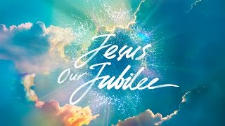 Joseph Prince - Jesus Our Jubilee - 1 Jan 17