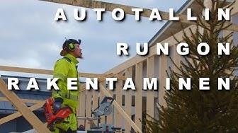 Autotallin Rungon Rakentaminen  | Timpurilta Talo