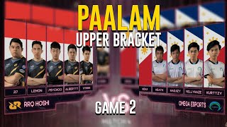 PAALAM UPPER BRACKET - OMEGA VS RRQ GAME 2