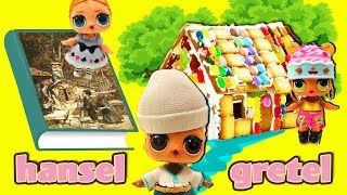 LOL Surprise Dolls Perform Hansel and Gretel! Starring Snuggle Babe, Honeybun, Beats, and Cherry!