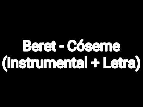 Beret - Cóseme (Instrumental + Letra)