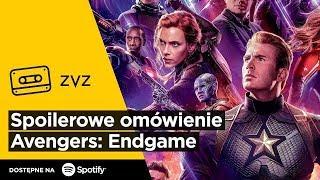 """ZVZ #131 – Spoilerowe omówienie """"Avengers: Endgame"""""""