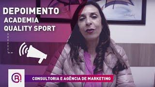 Depoimento - Academia Quality Sport - Consultoria em Gestão