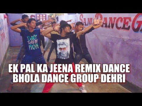 ek pal Ka Jeena Remix | Practice Dance |...