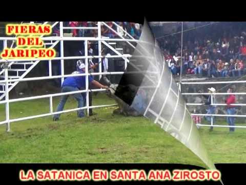 LA SATANICA EN SANTA ANA ZIROSTO