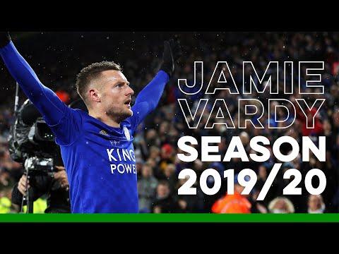 Jamie Vardy   Season Highlights   2019/20