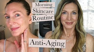 Morning Anti-Aging Skincare Routine Update!