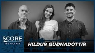 Score: The Podcast Season 2 Episode 6   Hildur Guðnadóttir needs an outlet for her darkness