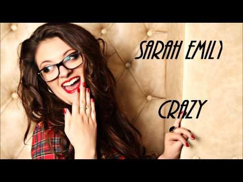 Sarah Emily - Crazy Cover - Gnarls Barkley