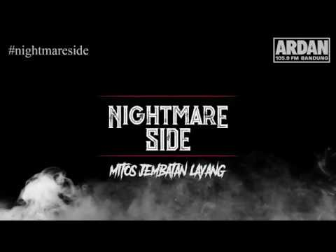 Mitos Jembatan Layang [NIGHTMARE SIDE OFFICIAL] - ARDAN RADIO
